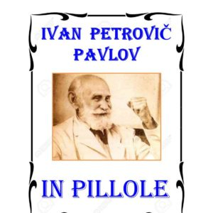 Pavlov in pillole