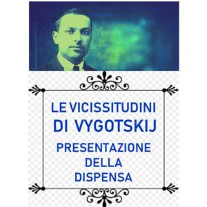 Le vicissitusini di VYgotskij